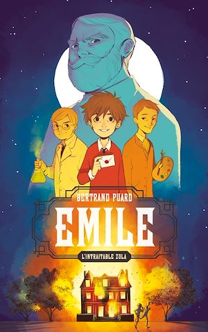 Emile, l'intraitable Zola | Puard, Bertrand