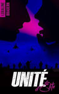 Téléchargez le livre :  Unité d'Élite - tome 1