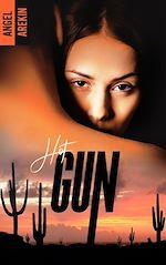 Téléchargez le livre :  Hot Gun