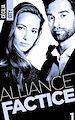 Télécharger le livre : Alliance Factice - Tome 1
