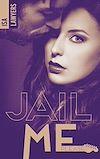 Télécharger le livre :  Jail me, please - Tome 2