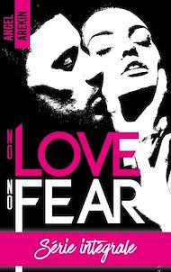 Téléchargez le livre :  No love no fear - L'intégrale