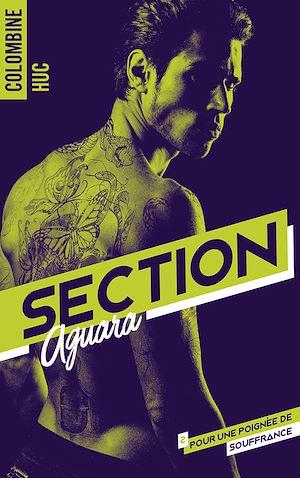 Téléchargez le livre :  Section Aguara & Co - Tome 2