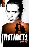 Instincts - Tome 2