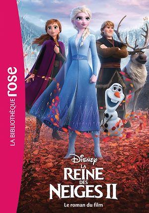 La reine des neiges II : le roman du film