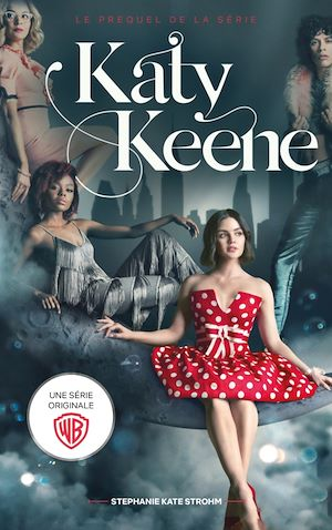 Téléchargez le livre :  Katy Keene - Le prequel de la série spin-off de Riverdale