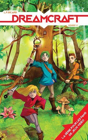 Téléchargez le livre :  Dreamcraft - tome 1