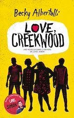 Download this eBook Love, Creekwood - Une novella dans l'univers de LOVE, SIMON