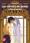 Télécharger le livre :  Les miroirs du palais - Tome 2