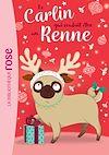 Télécharger le livre :  Le carlin qui voulait être... 02 - Un renne