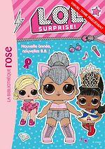Téléchargez le livre :  L.O.L. Surprise ! 09 - La vie en fluo