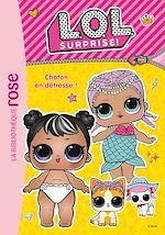 Téléchargez le livre :  L.O.L. Surprise ! 08 - Chaton en détresse !