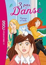 Téléchargez le livre :  3 pas de danse 06 - Panique à l'école