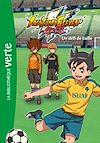 Télécharger le livre :  Inazuma Eleven 04 - Un défi de taille