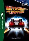 Télécharger le livre :  Films cultes Universal 03 - Retour vers le futur - Le roman du film