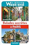 Balades secrètes à Paris | Koch, Marjolaine