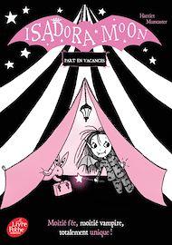 Téléchargez le livre :  Isadora Moon part en vacances