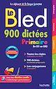 Télécharger le livre : Bled 900 Dictées Primaire