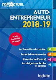 Téléchargez le livre :  Top'Actuel Auto-Entrepreneur 2018-2019