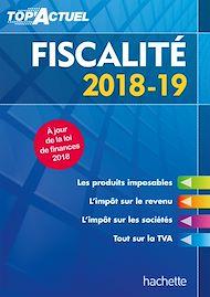 Téléchargez le livre :  Top'Actuel Fiscalité 2018-2019
