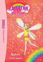 Téléchargez le livre :  Rainbow Magic 03 - Aurore, la fée jaune