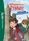 Télécharger le livre : Les aventuriers de l'étrange 03 - Le mystère du Mandrake's College