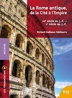 Téléchargez le livre :  Les Fondamentaux - Rome, de la Cité à l'Empire