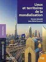 Download this eBook Lieux et territoires de la mondialisation