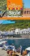 Guide Evasion Sicile et îles Éoliennes | Vidal-Naquet, Maud