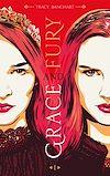 Télécharger le livre :  Grace and Fury - Tome 1