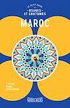Télécharger le livre :  Maroc : Le petit guide des usages et coutumes