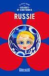 Télécharger le livre :  Russie : le petit guide des usages et coutumes