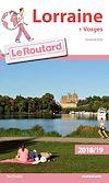Télécharger le livre :  Guide du Routard Lorraine 2018/19
