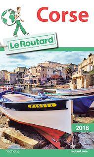 Téléchargez le livre :  Guide du Routard Corse 2018