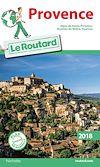 Télécharger le livre :  Guide du Routard Provence 2018