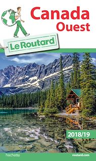 Téléchargez le livre :  Guide du Routard Canada Ouest 2018/19