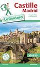 Télécharger le livre : Guide du Routard Castille Madrid 2018/19
