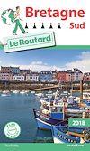 Télécharger le livre :  Guide du Routard Bretagne Sud 2018
