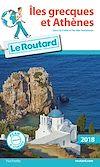 Télécharger le livre :  Guide du Routard Îles grecques et Athènes 2018