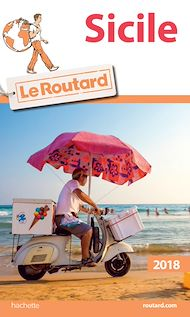 Téléchargez le livre :  Guide du Routard Sicile 2018