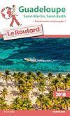 Guide du Routard Guadeloupe 2018 | Collectif, . Auteur