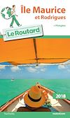 Guide du Routard Ile Maurice et Rodrigues 2018 | Collectif,