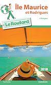 Guide du Routard Ile Maurice et Rodrigues 2018 | Collectif, . Auteur