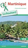 Guide du Routard Martinique 2018 | Collectif,