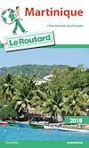 Guide du Routard Martinique 2018 | Collectif, . Auteur