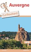 Guide du Routard Auvergne 2018 | Collectif,