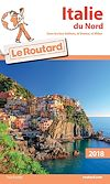 Guide du Routard Italie du Nord 2018 | Collectif,