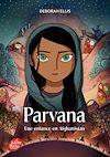 Parvana - Une enfance en Afghanistan | Ellis, Deborah