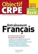 Download this eBook Objectif CRPE Entrainement En Français 2019