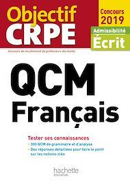 Téléchargez le livre :  QCM CRPE : Français 2019